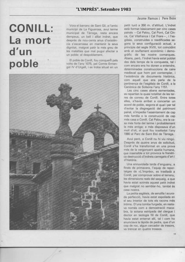 CONILL: La mort d'un poblé Vora el barranc de Sant Gil, a l'antic municipi de La Figuerosa, avui terme municipal de Tàrreg...