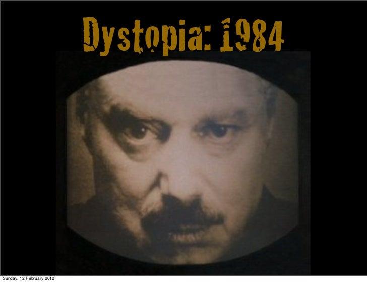 Dystopia: 1984Sunday, 12 February 2012