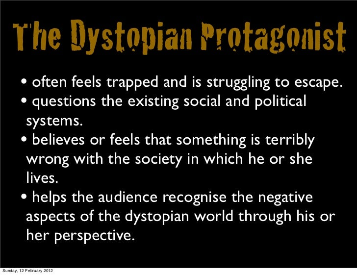 how is winston a dystopian protagonist Dystopia in 1984 summary- dystopian characteristics  thought winston with sudden deep conviction,  protagonist wishes to restore people to a conventional life.