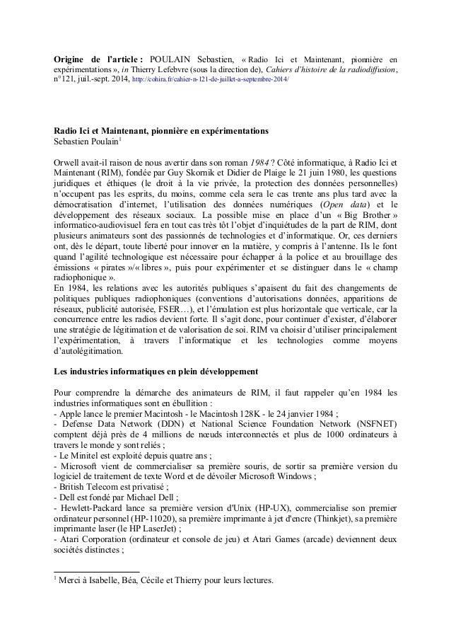 Origine de l'article : POULAIN Sebastien, « Radio Ici et Maintenant, pionnière en expérimentations », in Thierry Lefebvre ...