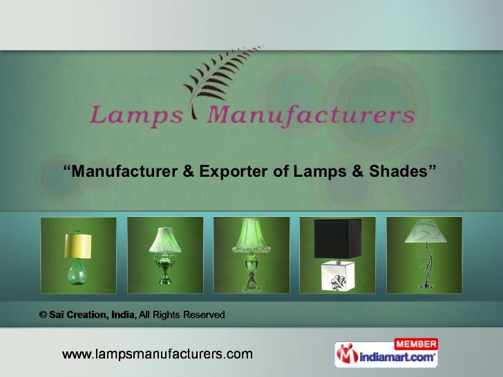 """ Manufacturer & Exporter of Lamps & Shades"""