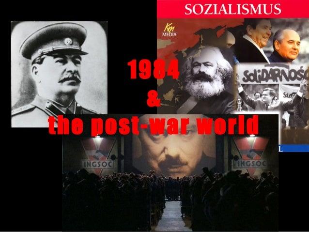1984 & the post-war world