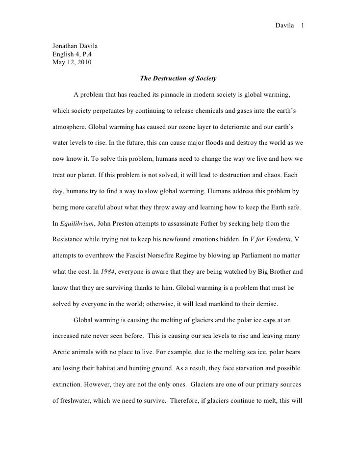 Essay On Genocide Global Warming Essay  Global Warming Essay Davila  Jonathan Davila  English  P   Hard Work Leads To Success Essay also Motivation Theories Essays Essay  Essay Prompt Core Question Can A Society Based On Hate  Great Expectations Book Review Essay