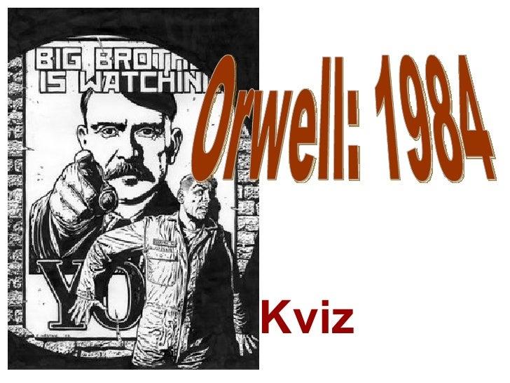 Orwell: 1984 Kviz