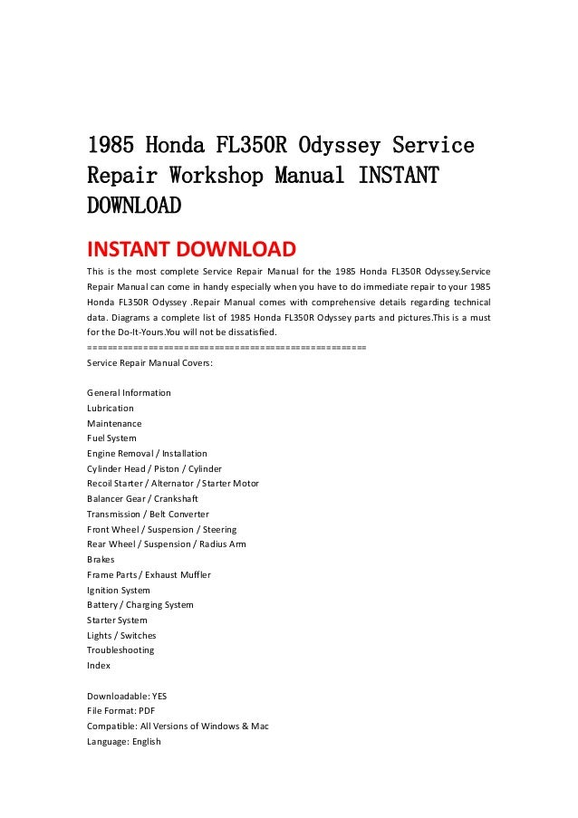 1985 Honda Fl350 R Odyssey Service Repair Workshop Manual Instant Dow