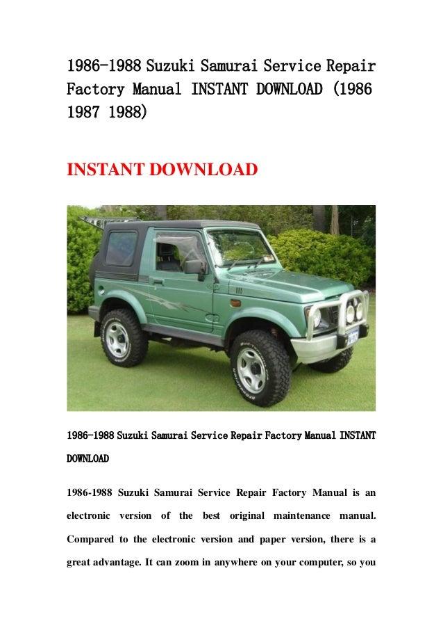 1986 1988 suzuki samurai service repair factory manual instant downlo rh slideshare net 1988 Suzuki Samurai Carburetor 1988 Suzuki Samurai Parts
