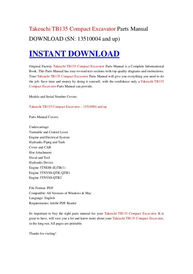 takeuchi tb135 compact excavator parts manual download sn. Black Bedroom Furniture Sets. Home Design Ideas