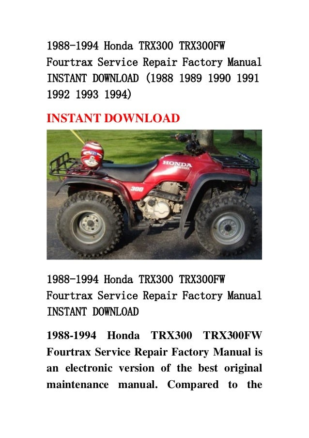 1988 1994 honda trx300 trx300 fw fourtrax service repair factory manu rh slideshare net honda trx 300 manual free download 1997 honda trx 300 manual