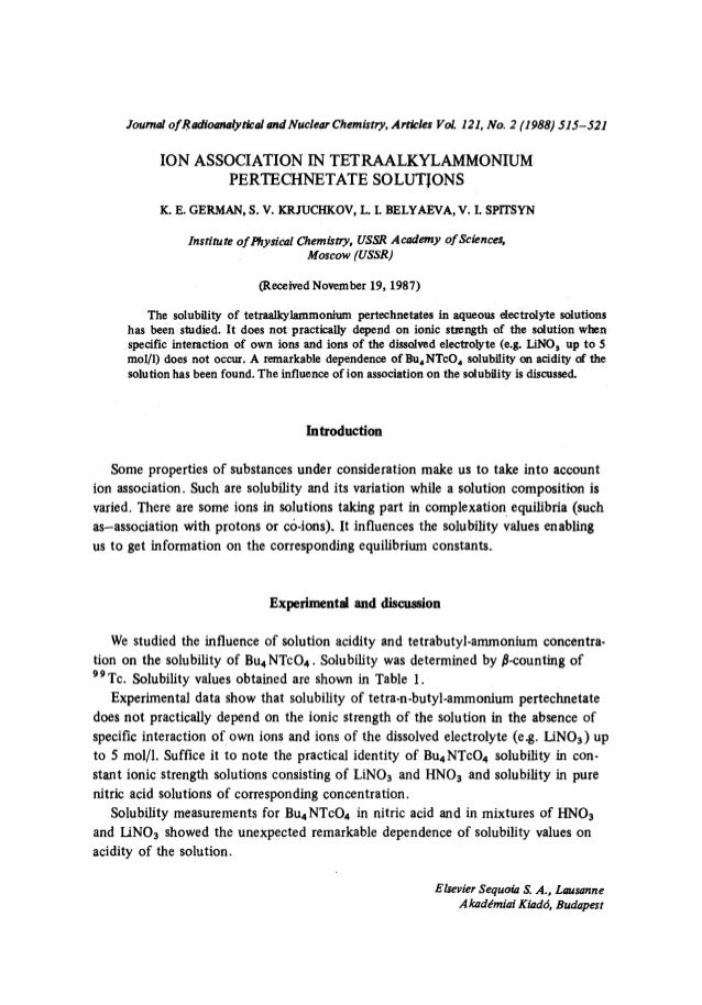 Journal of R adioanalytical and Nuclear Chemistry, Articles VoL 121, No. 2 (1988) 515-521  ION ASSOCIATION IN TETRAALKYLAM...