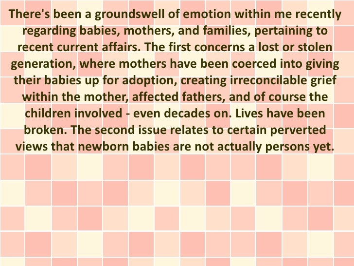 Theres been a groundswell of emotion within me recently   regarding babies, mothers, and families, pertaining to  recent c...