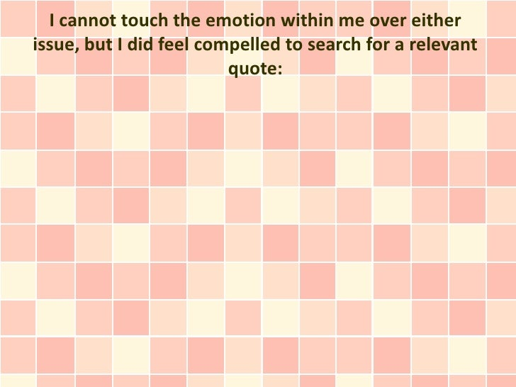 I cannot touch the emotion within me over eitherissue, but I did feel compelled to search for a relevant                  ...