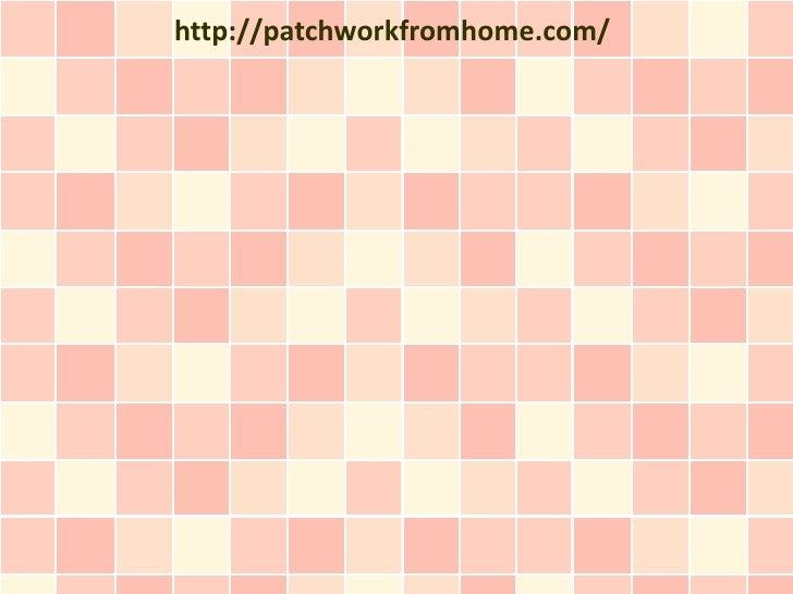 http://patchworkfromhome.com/
