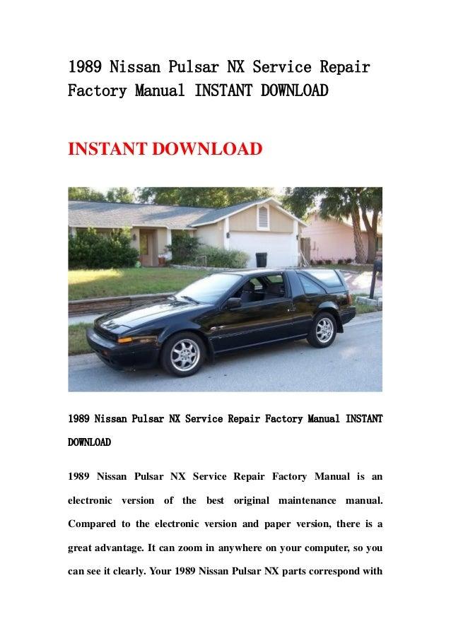 1989 nissan pulsar nx service repair factory manual instant download rh slideshare net