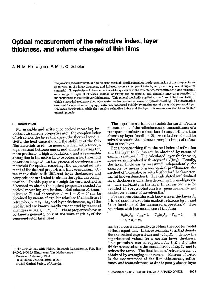 Optical measurement of the refractive index, layer thickness, and volume changes of thin films  A. H. M. Holtslag and P. M...