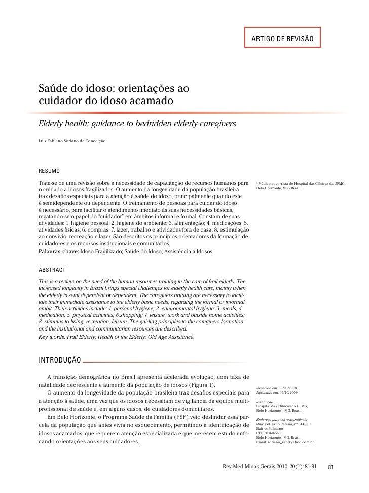 artigo de revisãoSaúde do idoso: orientações aocuidador do idoso acamadoElderly health: guidance to bedridden elderly care...