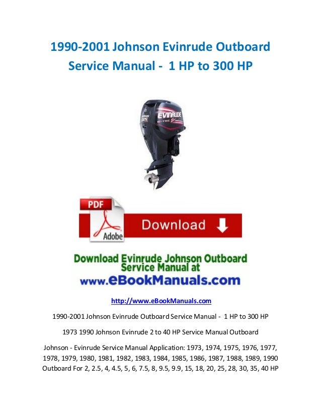 1990 2001 Johnson Evinrude Outboard Service Manual 1 HP To