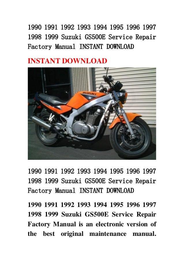 1990 1991 1992 1993 1994 1995 1996 1997 1998 1999 suzuki gs500 e serv rh slideshare net gs500 repair manual 2004 suzuki gs500 repair manual