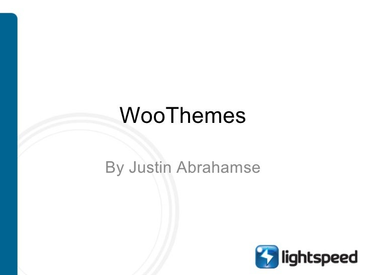 WooThemes By Justin Abrahamse