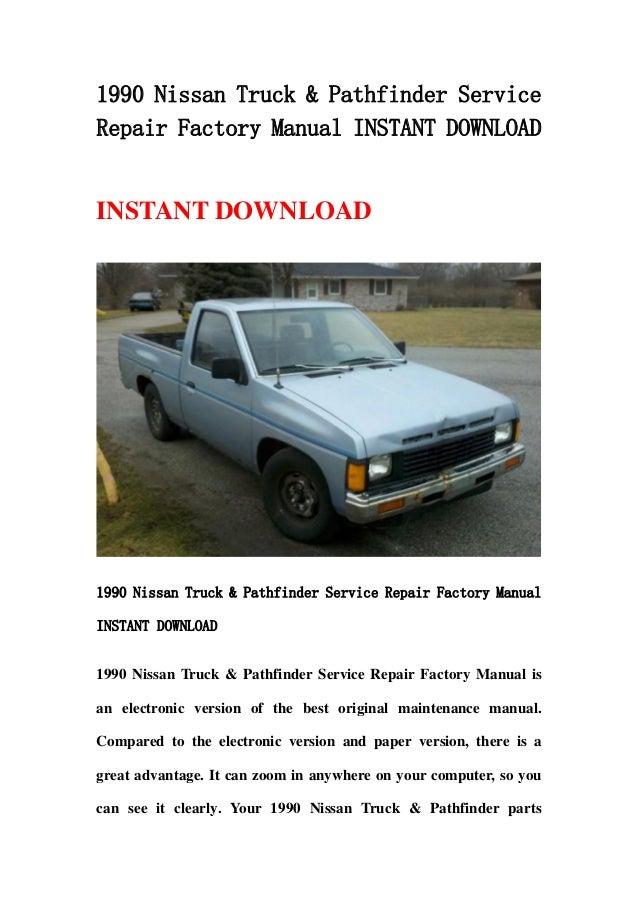 1990 nissan truck pathfinder service repair factory manual instant rh slideshare net nissan ud truck repair manual nissan ud truck repair manual pdf