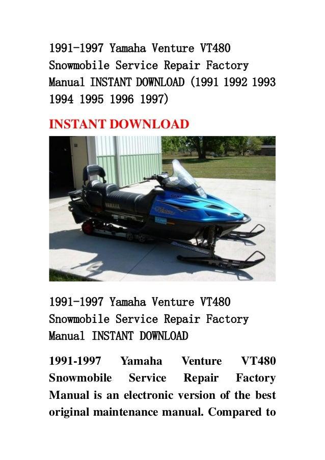 1991 1997 Yamaha Venture Vt480 Snowmobile Service Repair Factory Manu