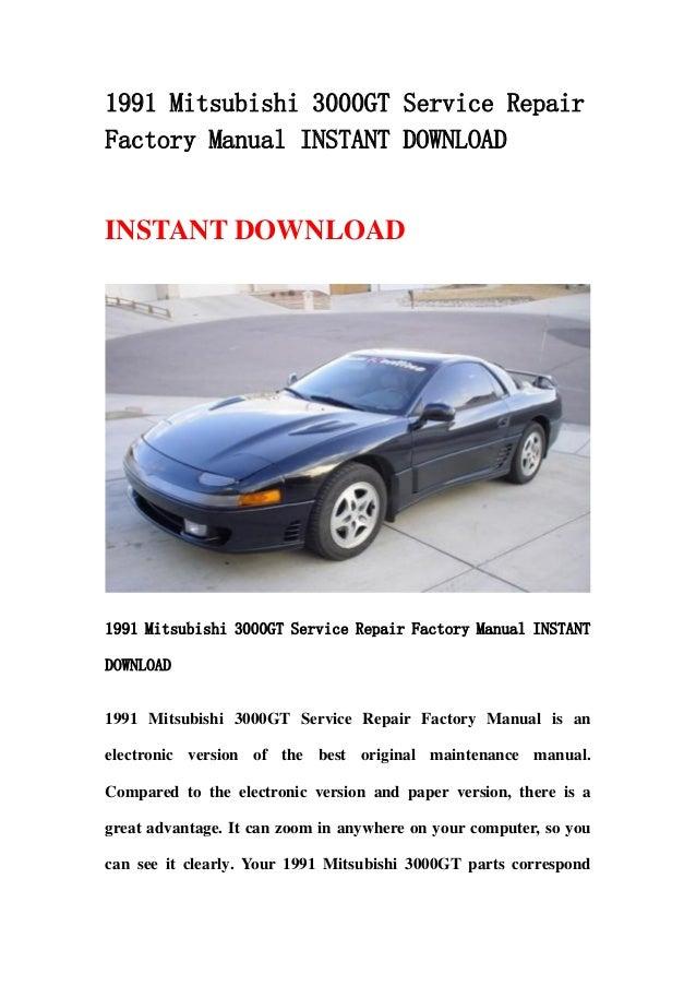 1991 mitsubishi 3000 gt service repair factory manual instant download rh slideshare net 1994 mitsubishi 3000gt owner's manual mitsubishi gto owners manual