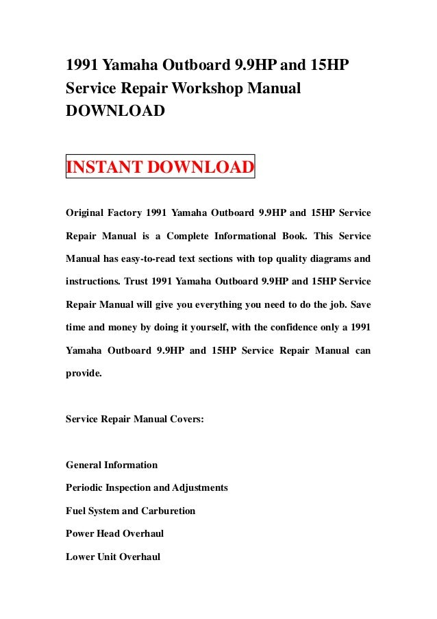 1991 yamaha outboard 9 9 hp and 15hp service repair workshop manual d rh slideshare net