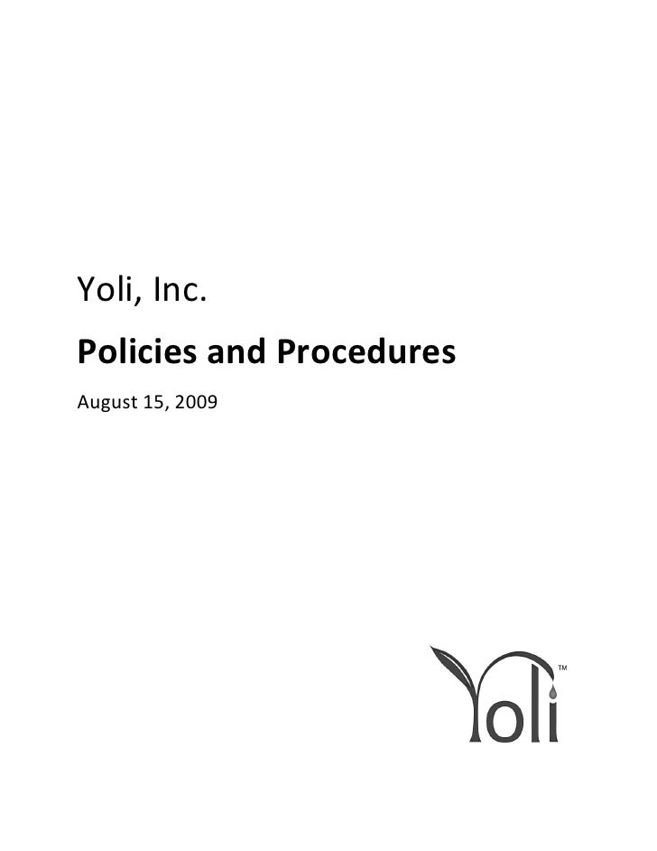 Yoli, Inc. Policies and Procedures August 15, 2009                               SKU #
