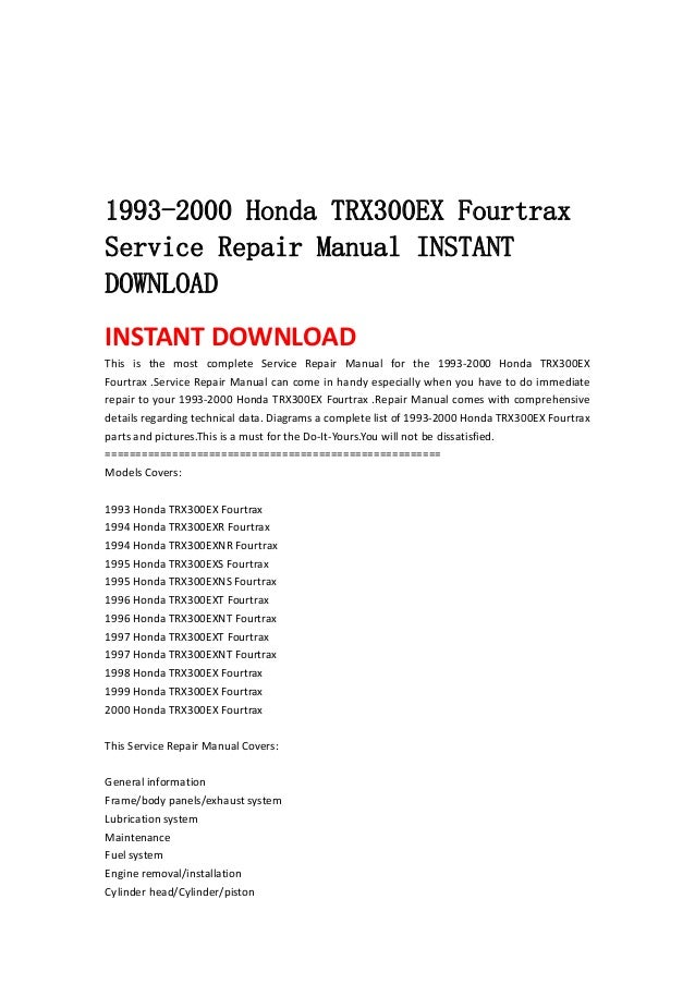 19932000 Honda Trx300ex Fourtraxservice Repair Manual Instantdownloadinstant Download This Is The Most Plete: 93 300ex Wiring Diagram At Aslink.org