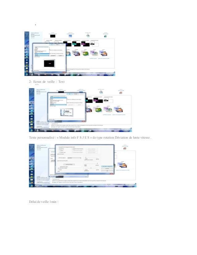 •2- Ecran de veille : Textxt e 3DTexte personnalisé : « Module info F S J E S » de type rotation Déviation de lente vitess...