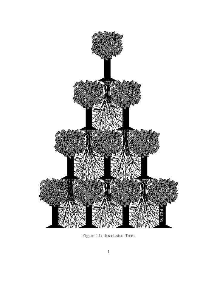 Figure 0.1: Tessellated Trees             1