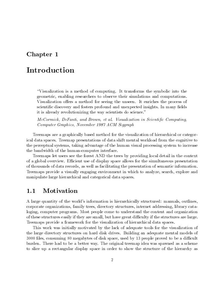 Chapter 1Introduction      Visualization is a method of computing. It transforms the symbolic into the      geometric, ena...