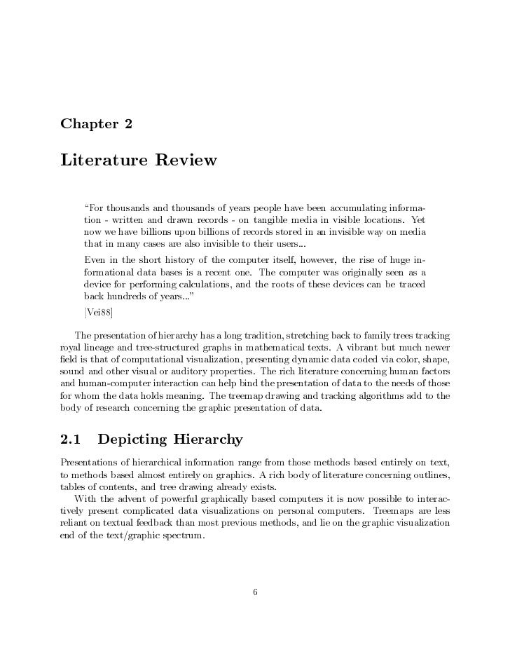 Chapter 2Literature Review      For thousands and thousands of years people have been accumulating informa-      tion - wr...