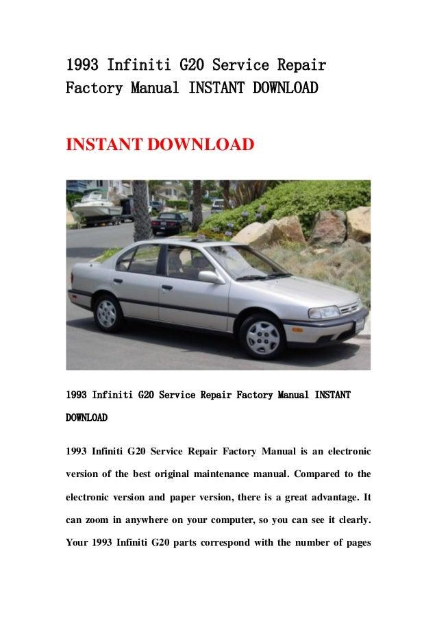 1993 infiniti g20 service repair factory manual instant download rh slideshare net 1993 Infiniti I35 2001 Infiniti G20