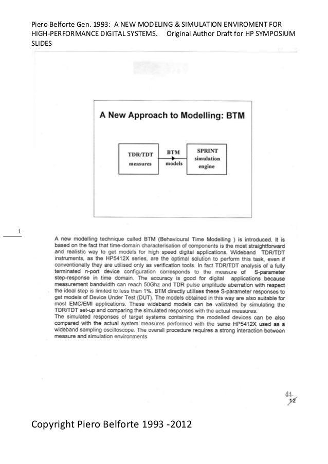 Piero Belforte Gen. 1993: A NEW MODELING & SIMULATION ENVIROMENT FORHIGH-PERFORMANCE DIGITAL SYSTEMS. Original Author Draf...