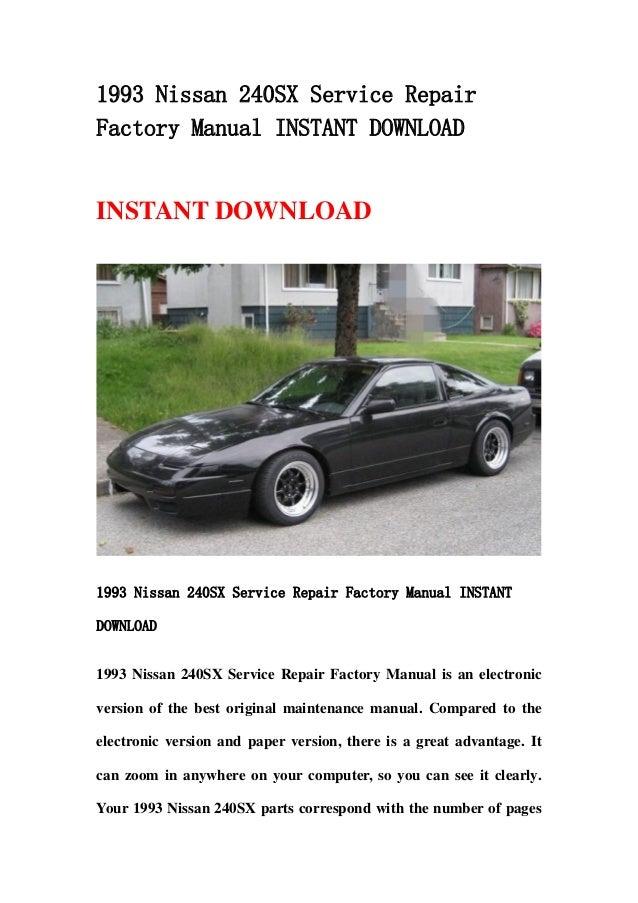 1993 nissan 240 sx service repair factory manual instant download rh slideshare net 1998 Nissan 240SX 1992 Nissan 240SX