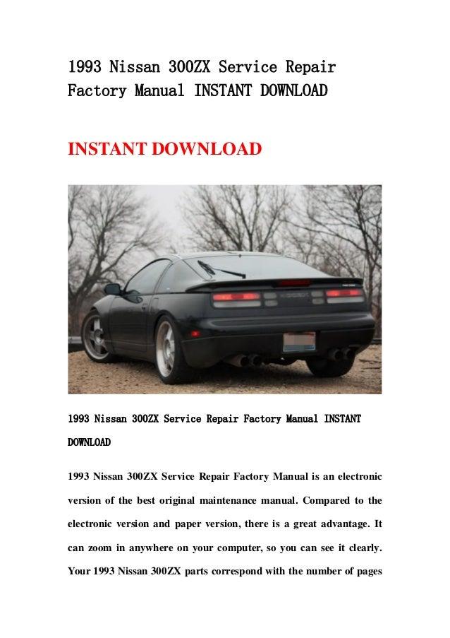 1993 nissan 300 zx service repair factory manual instant download rh slideshare net nissan 300zx parts list nissan 300zx parts diagram