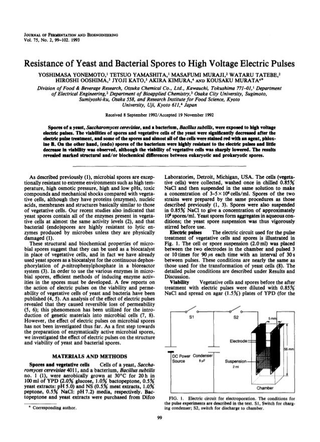 JOURNAL01~I~RMJBNTATIONANDBIO~NO~O Vol. 75, NO. 2, 99-102. 1993 Resistance of Yeast and Bacterial Spores to High Voltage E...