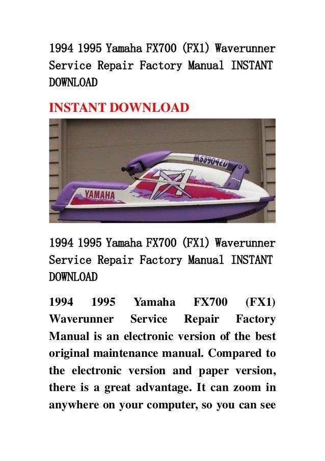 1994 1995 yamaha fx700 fx1 waverunner service repair factory manual rh slideshare net yamaha waverunner owners manual library yamaha waverunner owners manual download