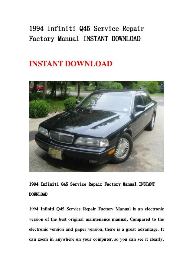 1994 infiniti q45 service repair factory manual instant download rh slideshare net 1989 Infiniti Q45 1992 Infiniti Q45
