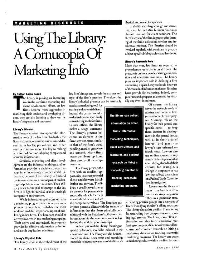 Using the Library: A Cornucopia of Marketing Info by Nathan Rosen in Law Marketing Exchange in 1994.