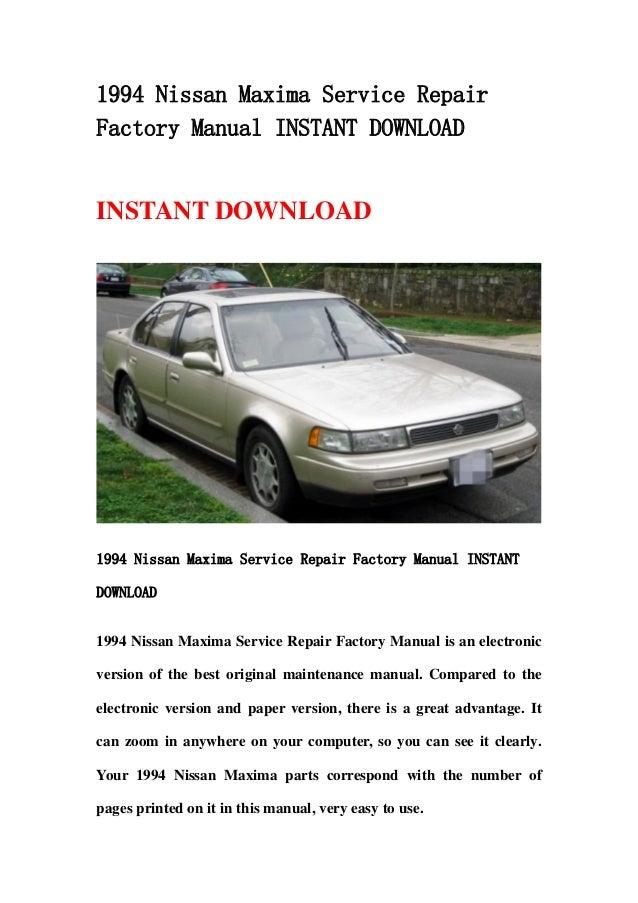 1994 nissan maxima service repair factory manual instant download rh slideshare net 2002 Nissan Maxima 2000 Nissan Maxima