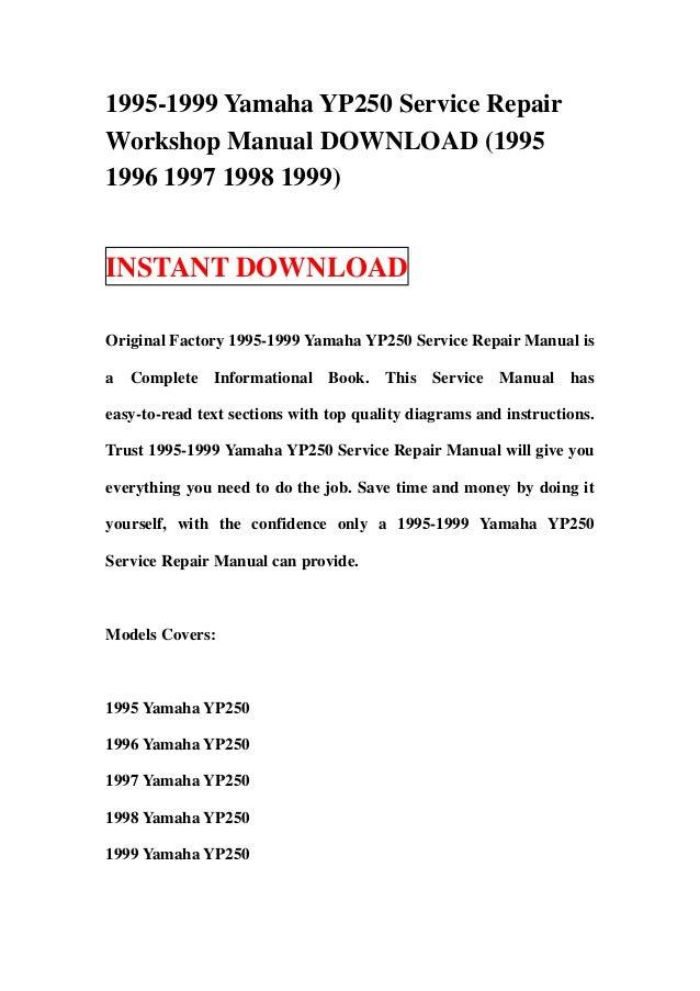 1995 1999 yamaha yp250 service repair workshop manual. Black Bedroom Furniture Sets. Home Design Ideas