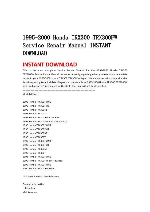 1996 Honda Trx 300 Service Manual - Basic Instruction Manual •