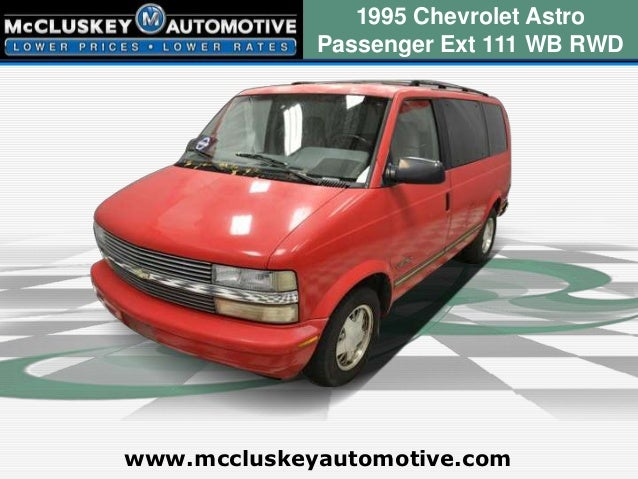 1995 Chevrolet Astro             Passenger Ext 111 WB RWDwww.mccluskeyautomotive.com