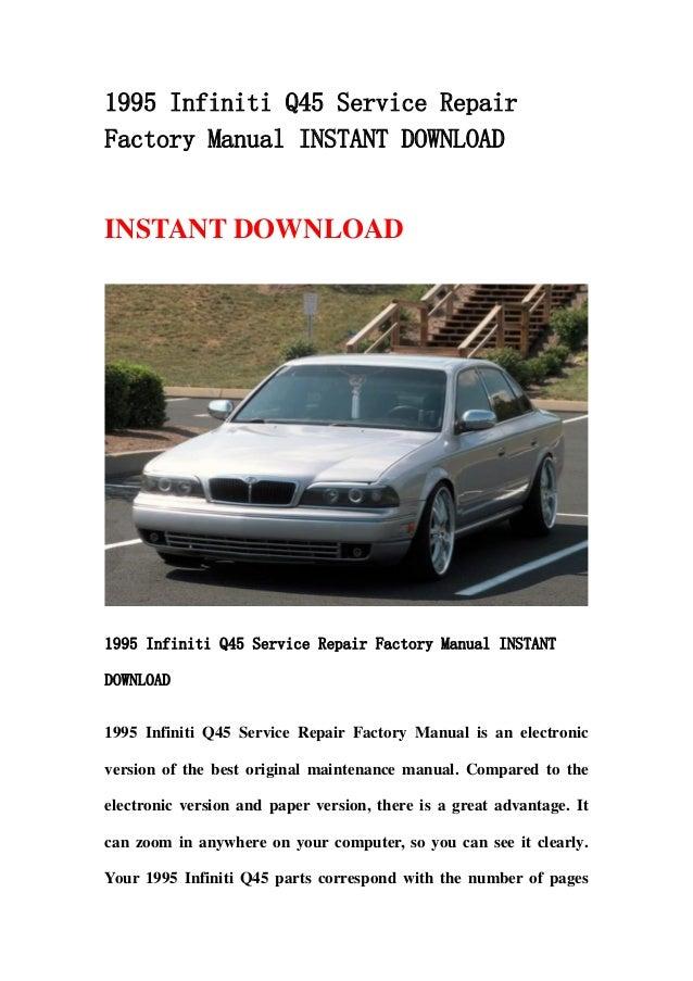1995 infiniti q45 service repair factory manual instant download rh slideshare net Factory Auto Repair Manual Factory Auto Repair Manual