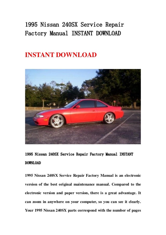 1995 nissan 240sx repair manual pdf complete wiring diagrams 1995 nissan 240 sx service repair factory manual instant download rh slideshare net 1989 nissan 240sx 1998 nissan 240sx fandeluxe Image collections