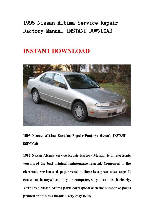 1995 nissan altima service repair factory manual instant download rh slideshare net 1999 Nissan Altima 1995 nissan altima service manual