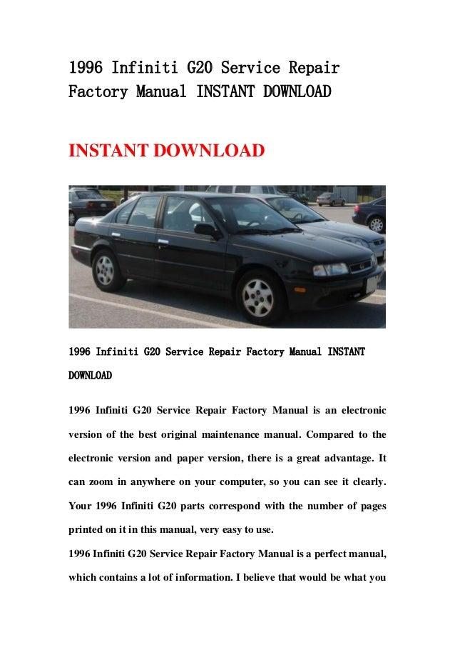 1996 infiniti g20 service repair factory manual instant download rh slideshare net 2002 Infiniti G20 2000 Infiniti G20 Interior