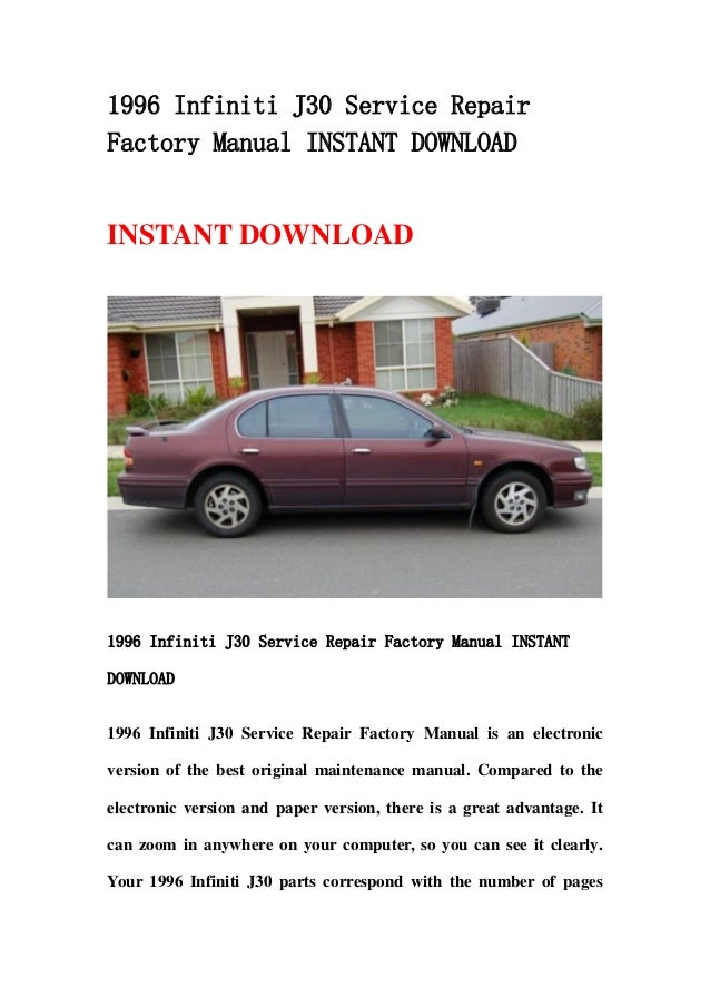 1996 infiniti j30 service repair factory manual instant download rh slideshare net 2006 Infiniti J30 1996 infiniti i30 repair manual download
