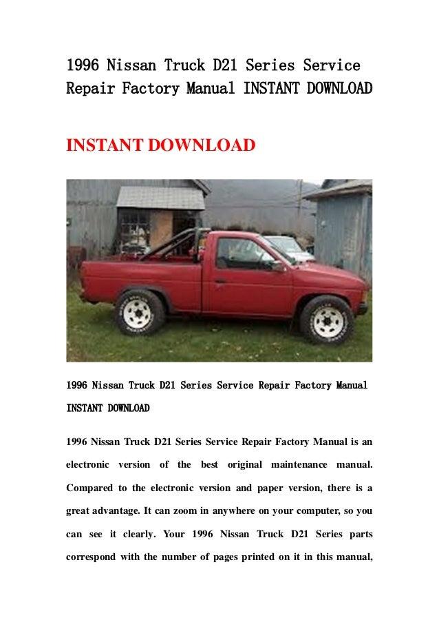 1996 nissan truck d21 series service repair factory manual instant do rh slideshare net 1997 Nissan Truck 1997 Nissan Truck
